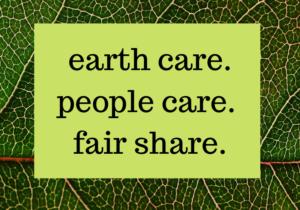 Earth Care People Care Fair Share
